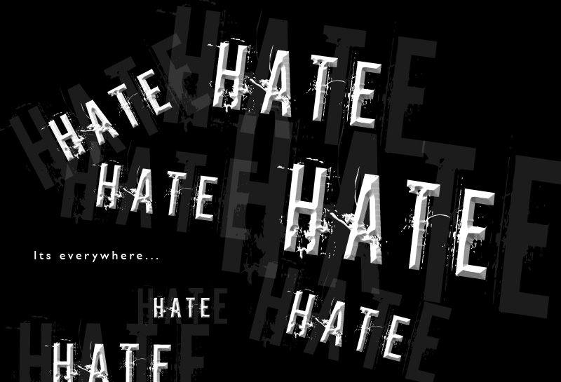 Hatred Is A Strong Emotion